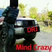 Mind Crazy by dr j