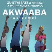 Akwaaba de GuiltyBeatz, Mr Eazi, Pappy Kojo and Patapaa