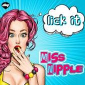 Lick It von Miss Nipple