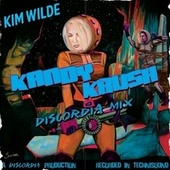 Kandy Krush (Discordia Mix) by Kim Wilde
