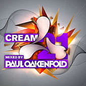 Cream 21 Mixed by Paul Oakenfold by Various Artists
