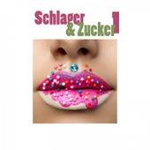 Schlager & Zucker, Vol. 1 von Various Artists