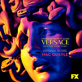 The Assassination of Gianni Versace: American Crime Story (Original Television Soundtrack) by Mac Quayle