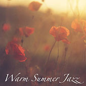 Warm Summer Jazz de Various Artists
