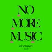 No More Music de Okamoto's