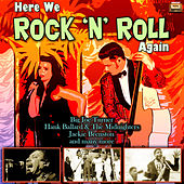 Here We Rock 'n' Roll Again by Various Artists