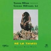 Né La Thiass (Remastered) de Cheikh Lo