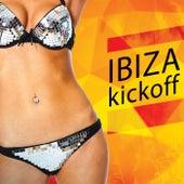 Ibiza Kickoff by Various Artists