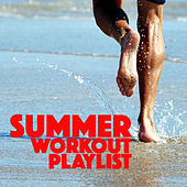 Summer Workout Playlist by Various Artists