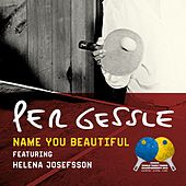 Name You Beautiful (Official Song - World Table Tennis Championship 2018) by Per Gessle