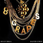 8 Grapes (feat. David Choi) by Ryan Higa