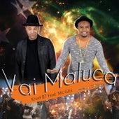 Vai Maluca by Kruel BT