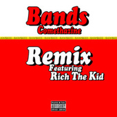 Bands (Remix) [feat. Rich The Kid] de Comethazine