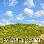 54 White Noise Massage Tracks von Massage Therapy Music