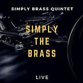 Simply the Brass by Simply Brass Quintet