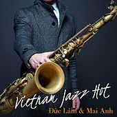 Vietnam Jazz Hot by Various Artists