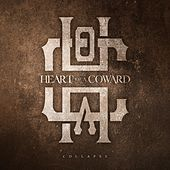 Collapse de Heart Of A Coward