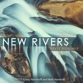 New Rivers by Matt Hammitt