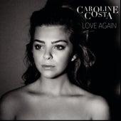 Love Again von Caroline Costa