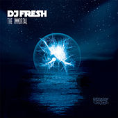 The Immortal / Living Daylights by DJ Fresh