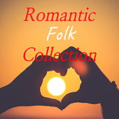 Romantic Folk Collection by Various Artists