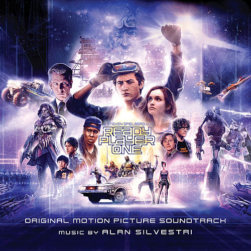 Ready Player One - Main Title(From Ready Player One: Original Motion Picture Soundtrack) by Alan Silvestri