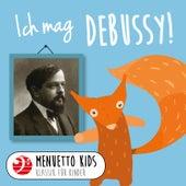 Ich mag Debussy! von Various Artists