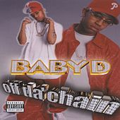 Off da Chain by Baby D