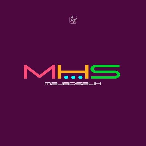 Mhs by Majed Salih