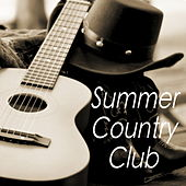 Summer Country Club by Various Artists