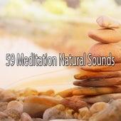 59 Meditation Natural Sounds von Entspannungsmusik