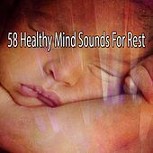 58 Healthy Mind Sounds For Rest von Rockabye Lullaby