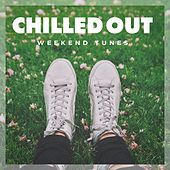 Chilled out Weekend Tunes de Various Artists
