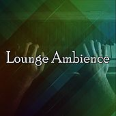 Lounge Ambience by Bar Lounge