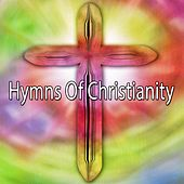 Hymns Of Christianity by Musica Cristiana