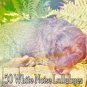 50 White Noise Lullabyes by Nature Sound Series