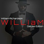 W I L L I A M (Deluxe Edition) by William Richardson