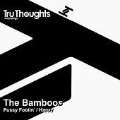 Pussy Footin' / Happy by Bamboos