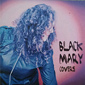 Covers by Black Mary