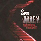 Endless Threat de Spin Alley
