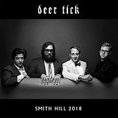 Smith Hill 2018 by Deer Tick