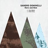 Here and Now by Sandro Dominelli
