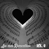 Las Mas Romanticas, Vol. 4 de Various Artists
