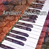 Ambient Jazz Room by Chillout Lounge