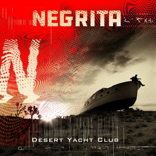 Desert Yacht Club de Negrita