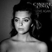 Love Again de Caroline Costa