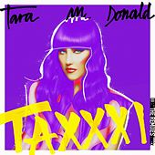 Taxxxi (Remixes) by Tara McDonald