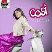 Così by Valentina