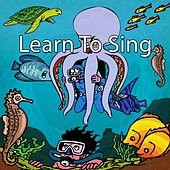 Learn To Sing by Canciones Infantiles