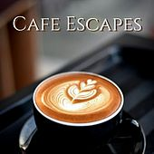 Cafe Escapes - Best Smooth Chillout Background for Lounge Cafe and Bar by Bar Lounge